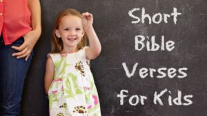 Short Bible Verses for Kids