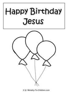 Happy Birthday Jesus Coloring Page MinistryToChildren