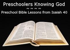 Preschool Bible Lesson: God's Strength is Everlasting