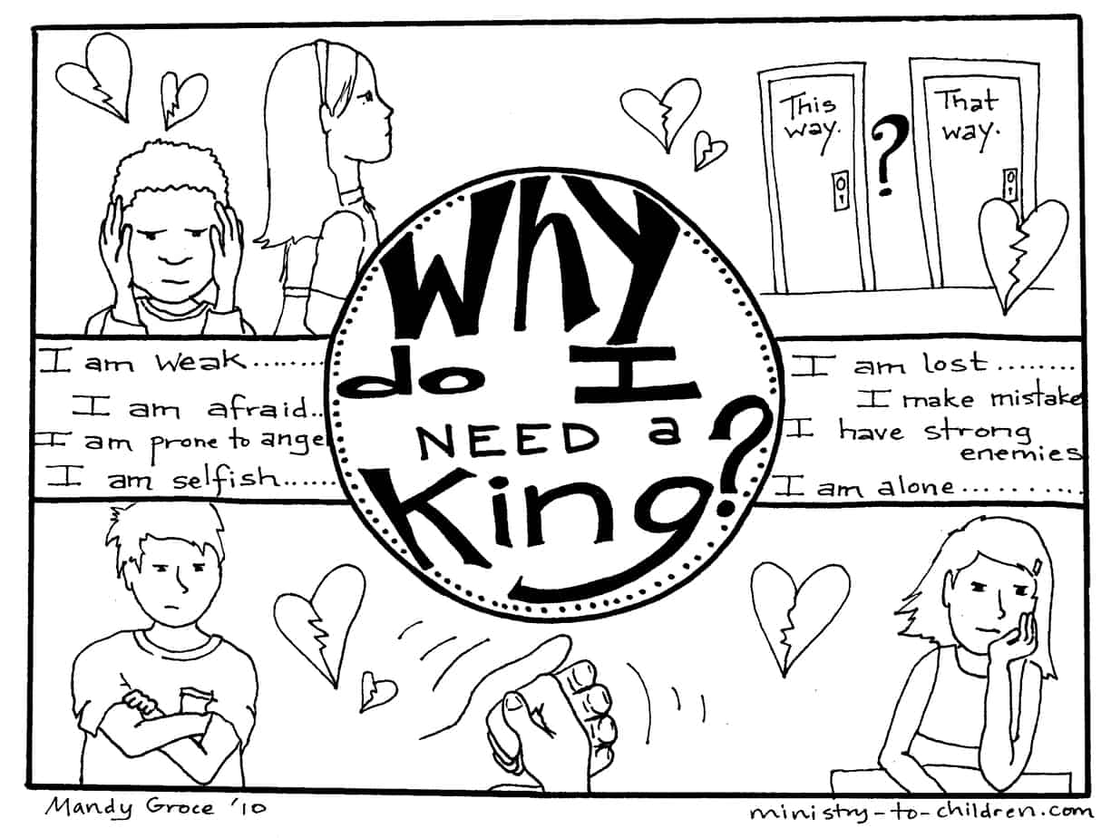 Gospel Coloring Pages Why Do I Need A King