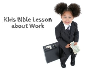 labor day sunday school lesson about work