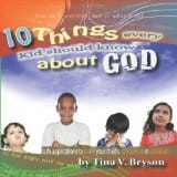 10 Things Every Child Needs to Know About God