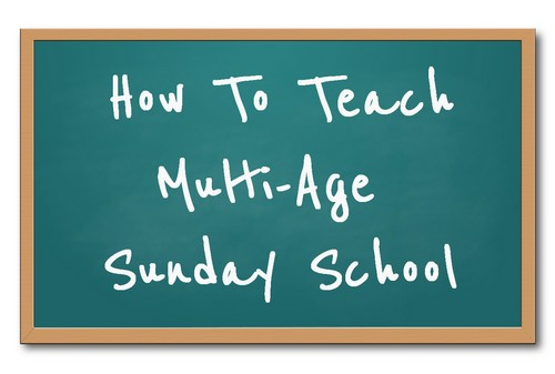 "Green chalkboard with the words ""How to Teach Multi-Age Sunday School"""