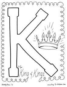 "Miss alphabet coloring pages ~ ""K is for King of Kings"" Coloring Page"