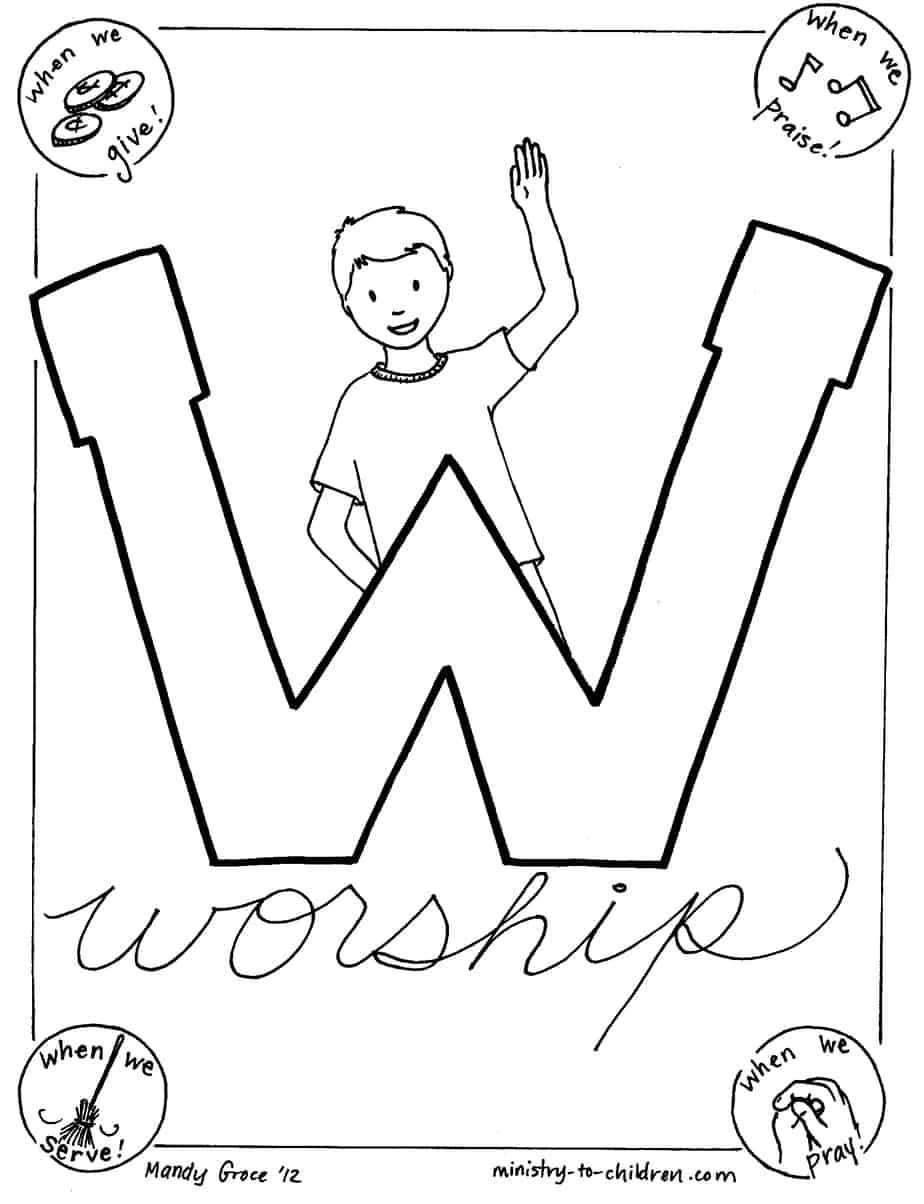 Praise god coloring pages http ministry to children com w is for