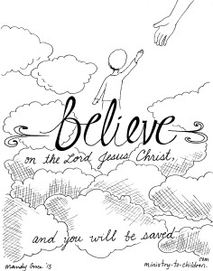 """Believe on the Lord Jesus"" Coloring Page Acts 16:31"