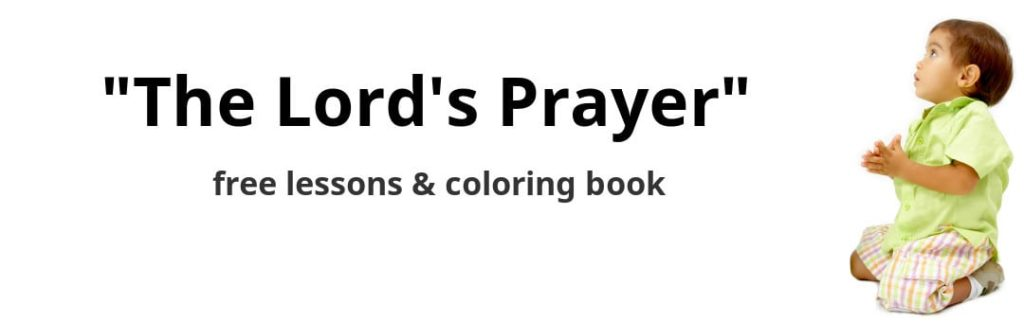 graphic regarding The Lord's Prayer Coloring Pages Printable referred to as The Lords Prayer for Youngsters - Free of charge Classes, Actions