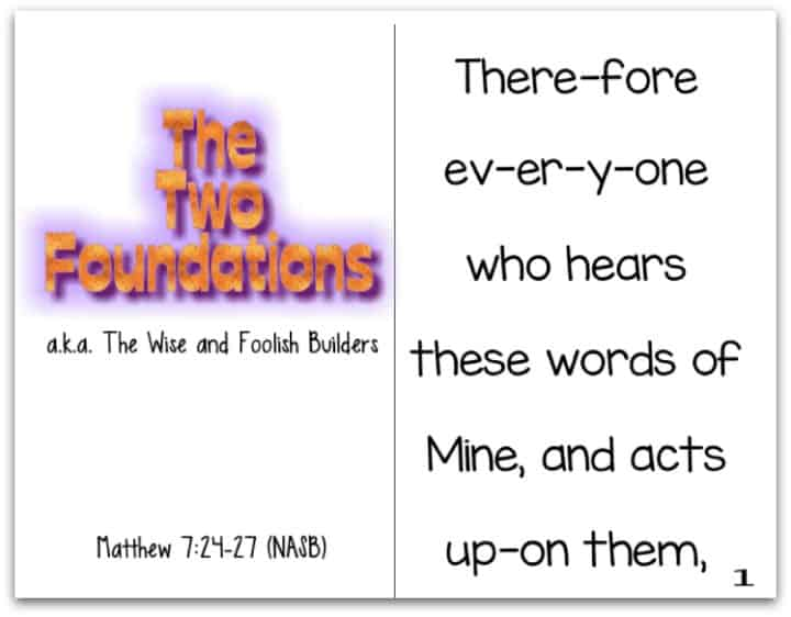 The Two Foundations (a.k.a. The Wise and Foolish Builders) Reader Matthew 7:24-27