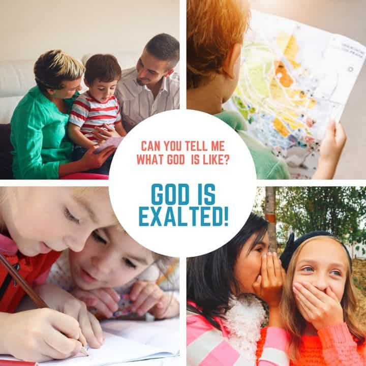 God is exalted Lesson for Kids