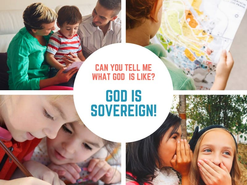 God is Sovereign (Genesis 21) Lesson #35 in What is God Like?