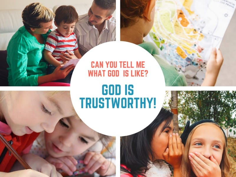 God is Trustworthy (Daniel 6) Lesson #37 in What is God Like?
