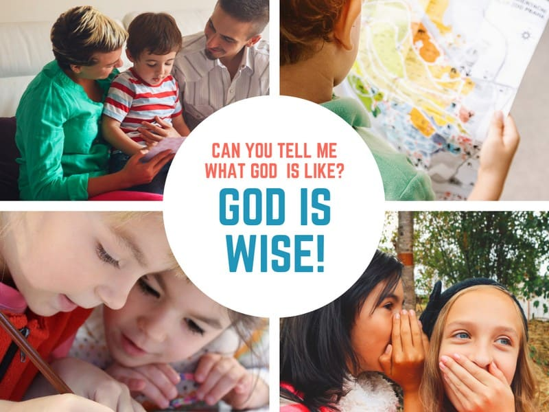 In this lesson plan from 1 Kings 3, kids will learn that God is Wise.