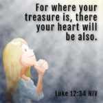 Children's Sermon (Don't Worry - Treasure in Heaven) Luke 12:22-34