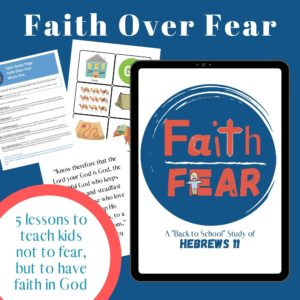 Faith over fear - back to school Bible lessons for kids