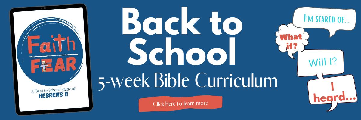 Back to School Sunday School Curriculum